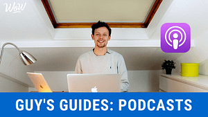 Guy's Guides on Podcasts